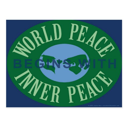 World Peace Begins With Inner Peace Postcard