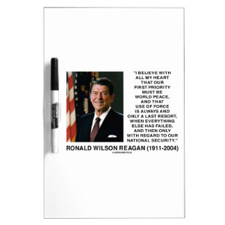 World Peace Force Last Resort Security Reagan Dry Erase Whiteboards