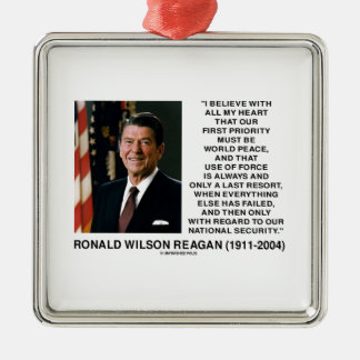 World Peace Force Last Resort Security Reagan Square Metal Christmas Ornament