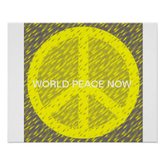 WORLD PEACE NOW POSTER