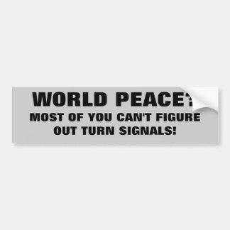 World Peace or Blinkers? Bumper Sticker