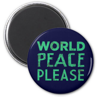 World Peace Please 2 Inch Round Magnet