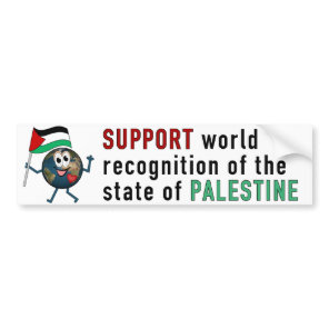 World Recoqnition of Palestinian Statehood Bumper Sticker