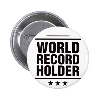 World Record Holder! Button
