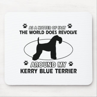 World revolves around my kerry blue terrier mouse pad