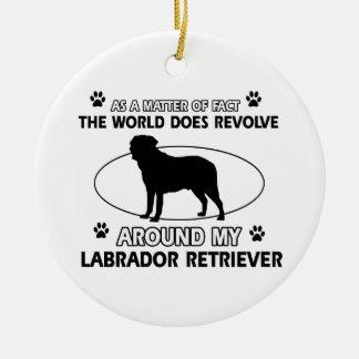 World revolves around my labrador retriever ceramic ornament