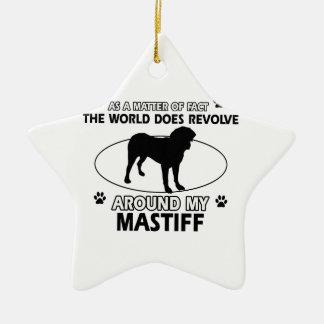 World revolves around my Mastiff Ceramic Ornament