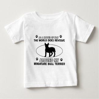 World revolves around my miniature bull terrier baby T-Shirt