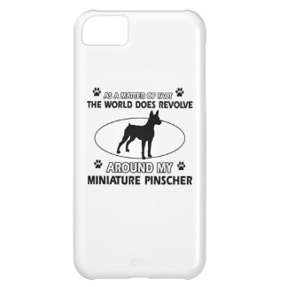 World revolves around my miniature pinscher iPhone 5C case