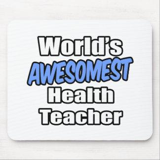 World s Awesomest Health Teacher Mousepads