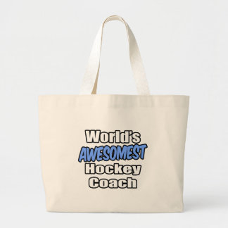 World s Awesomest Hockey Coach Tote Bags