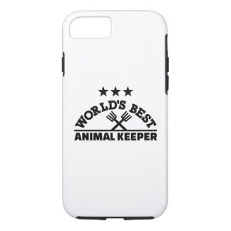 World's best animal keeper iPhone 8/7 case