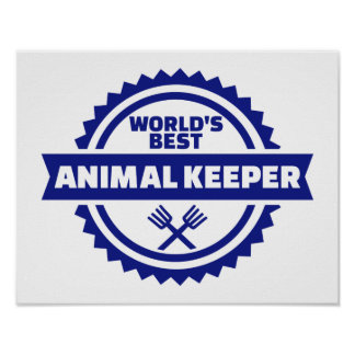 World's best animal keeper poster