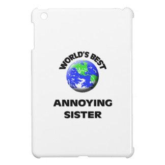 World s Best Annoying Sister iPad Mini Covers