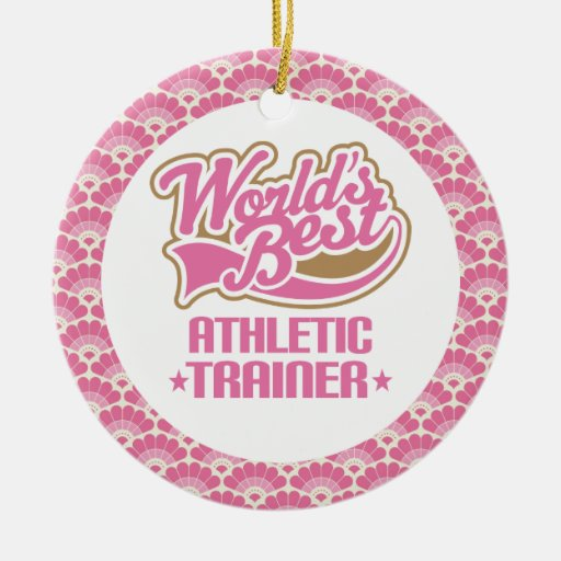 World's Best Athletic Trainer Gift Ornament