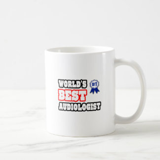 World s Best Audiologist Coffee Mugs