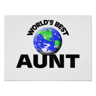 World s Best Aunt Posters