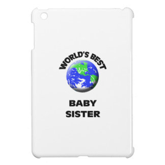 World s Best Baby Sister iPad Mini Covers