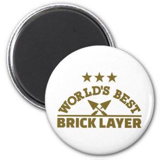 World's best brick layer magnet
