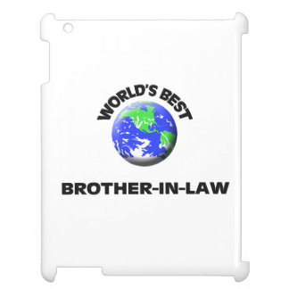World s Best Brother-In-Law Cover For The iPad 2 3 4