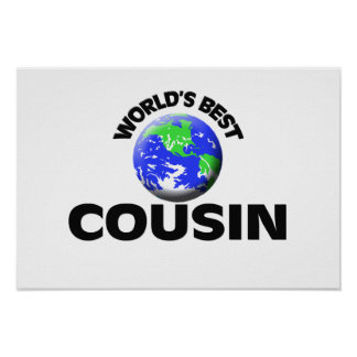 World s Best Cousin Poster