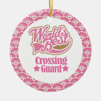 World's Best Crossing Guard Gift Ornament