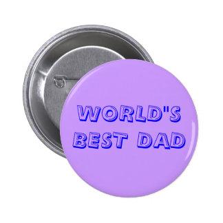 """WORLD""""S BEST DAD BUTTON"""