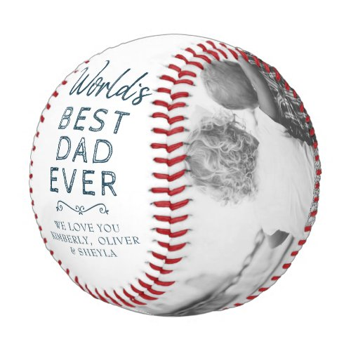 Worlds Best Dad Ever Cute Fathers Day 2 Photo Baseball