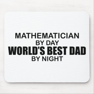 World s Best Dad - Mathematician Mouse Pads