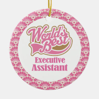 World's Best Executive Assistant Gift Ornament
