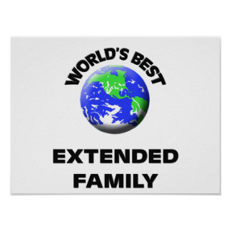 World s Best Extended Family Posters