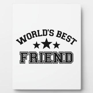 World's best friend plaque