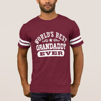 World's Best Grandaddy Ever T-Shirt