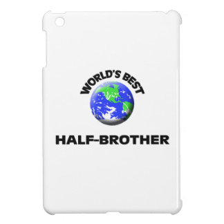 World s Best Half-Brother Case For The iPad Mini