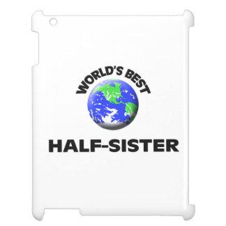 World s Best Half-Sister iPad Cases