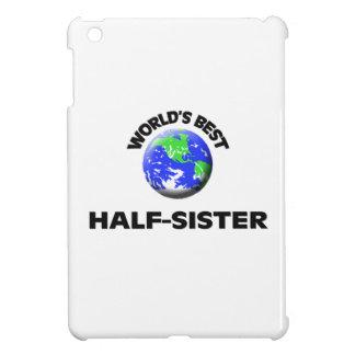 World s Best Half-Sister iPad Mini Covers