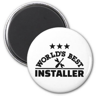World's best installer magnet