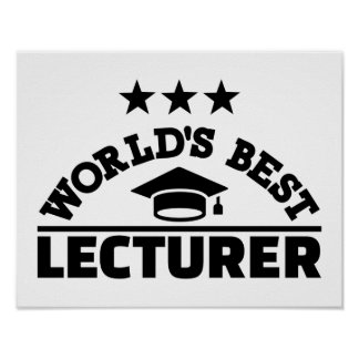 World's best lecturer poster