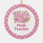 World's Best Math Teacher Gift Ornament