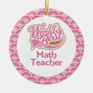 World's Best Math Teacher Gift Ornament