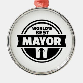 World's best mayor metal ornament