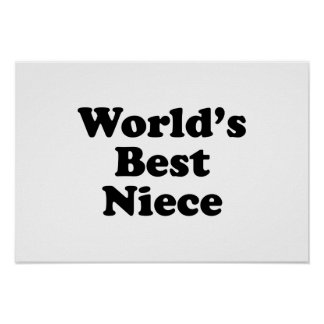 World s Best Niece Posters