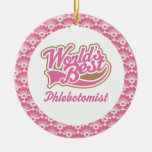 World's Best Phlebotomist Gift Ornament