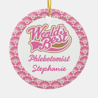 World's Best Phlebotomist Personalized Ornament