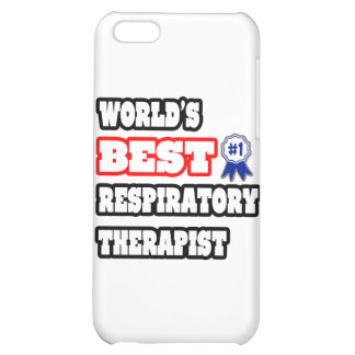 World s Best Respiratory Therapist Case For iPhone 5C