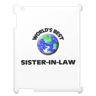 World s Best Sister-In-Law Cover For The iPad 2 3 4