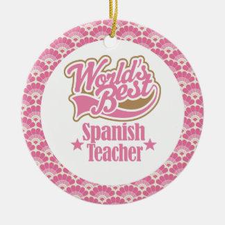 World's Best Spanish Teacher Gift Ornament