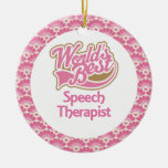 World's Best Speech Therapist Gift Ornament