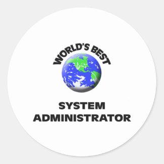 World s Best System Administrator Round Sticker