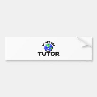 World s Best Tutor Bumper Sticker